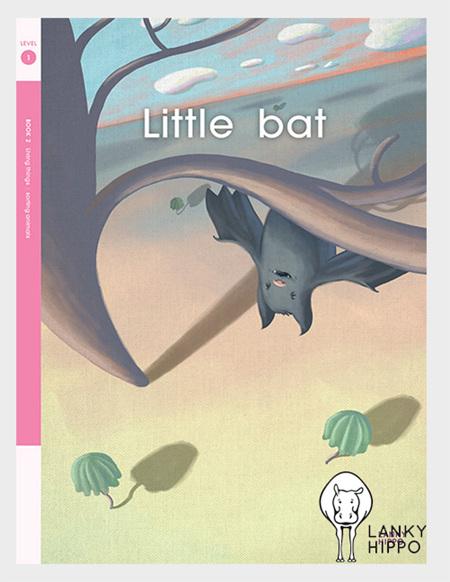 Lanky Hippo: Little Bat