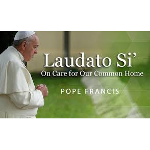 Laudato Si : On Care for our Common Home