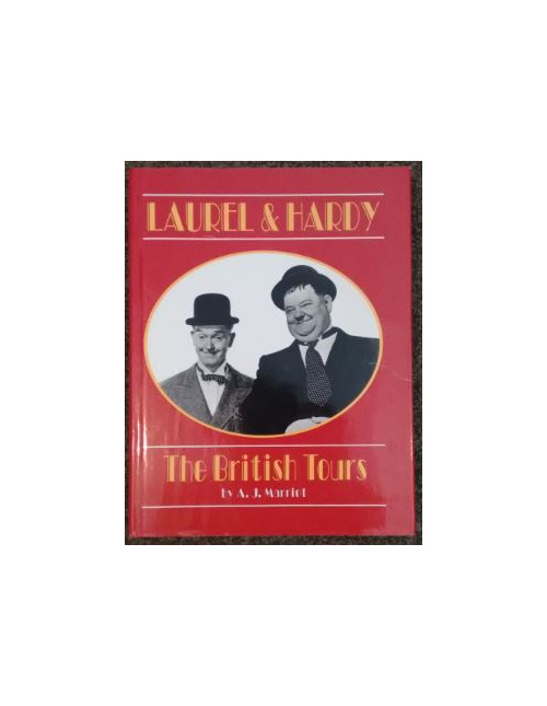 Laurel & Hardy - The British Tours