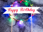 "LED Flashing Lights ""Happy Birthday"" Flower Cake Topper - Multicolour"
