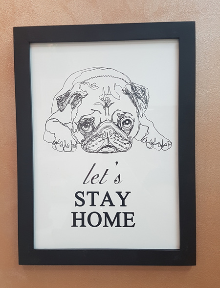 Lets Stay Home Pug Sign