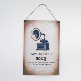 Life is Like a Song... Retro Metal Sign