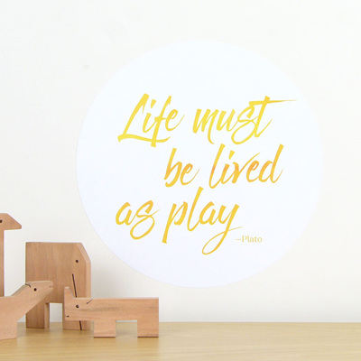 Life must be lived as play quote dot wall decal