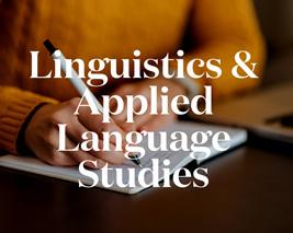 Linguistics & Applied Language Studies