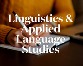 Linguistics, Language Teaching & Applied Language Studies