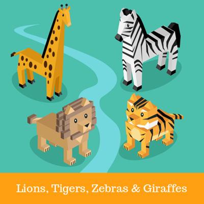 Lions, Tigers, Zebras & Giraffes