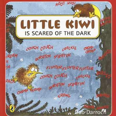 Little Kiwi is Scared of the Dark