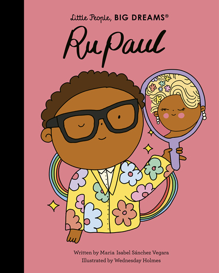Little People, Big Dreams: RuPaul (PRE-ORDER ONLY)