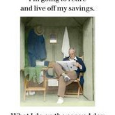 Live off my savings