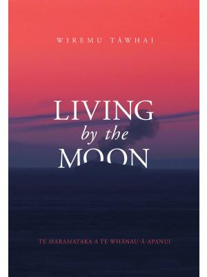 Living by the Moon