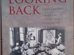 Looking Back - A History of the Christchurch School of Nursing