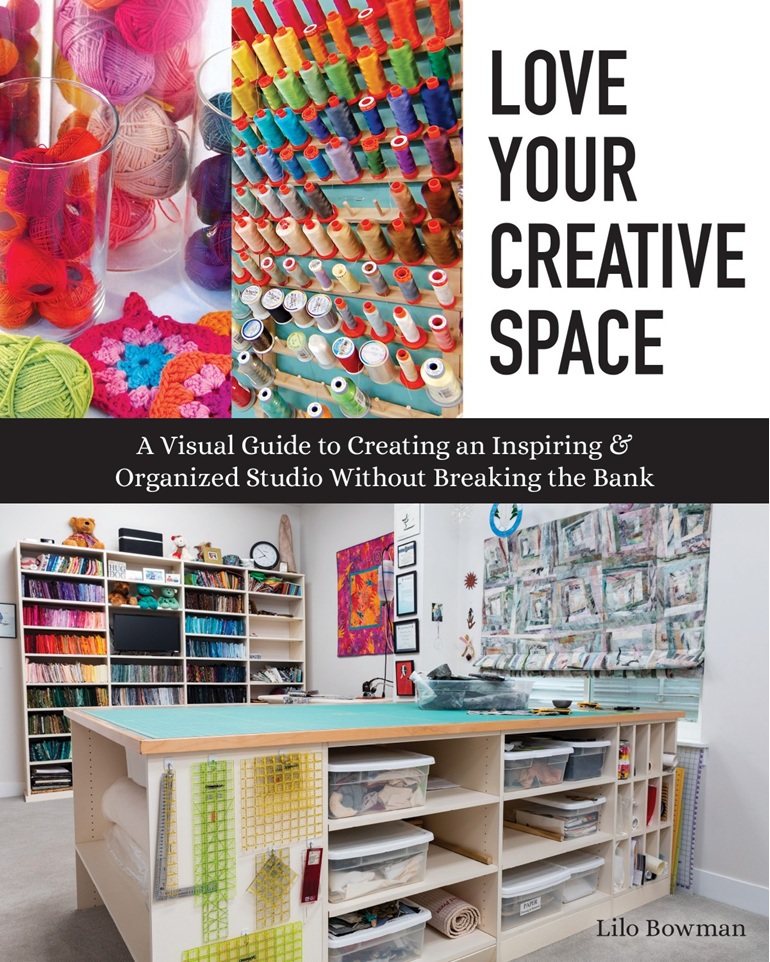 Love Your Creative Space by Lilo Bowman