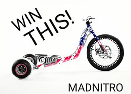 Madazz Trike Giveaway!