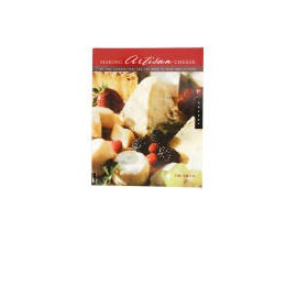 Making Artisan Cheese (Soft Cover Book)