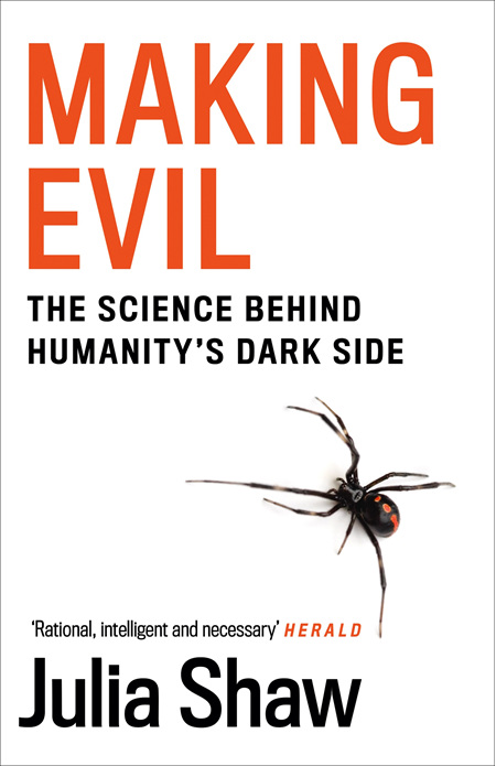 Making Evil: The Science Behind Humanity's Dark Side