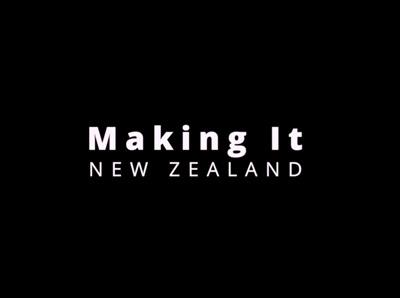 Making It New Zealand