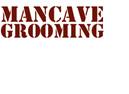 ManCave Grooming