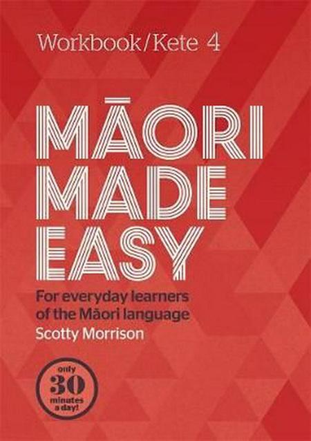 Maori Made Easy 4
