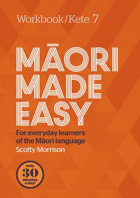 Maori Made Easy 7