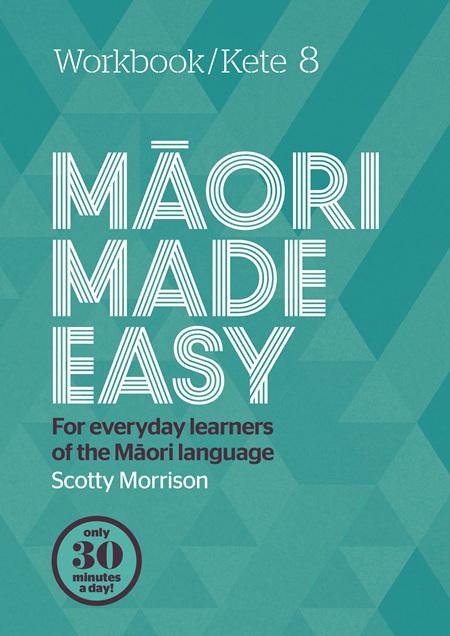 Maori Made Easy 8