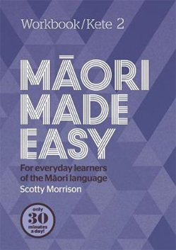 Maori Made Easy Workbook 2/Kete 2