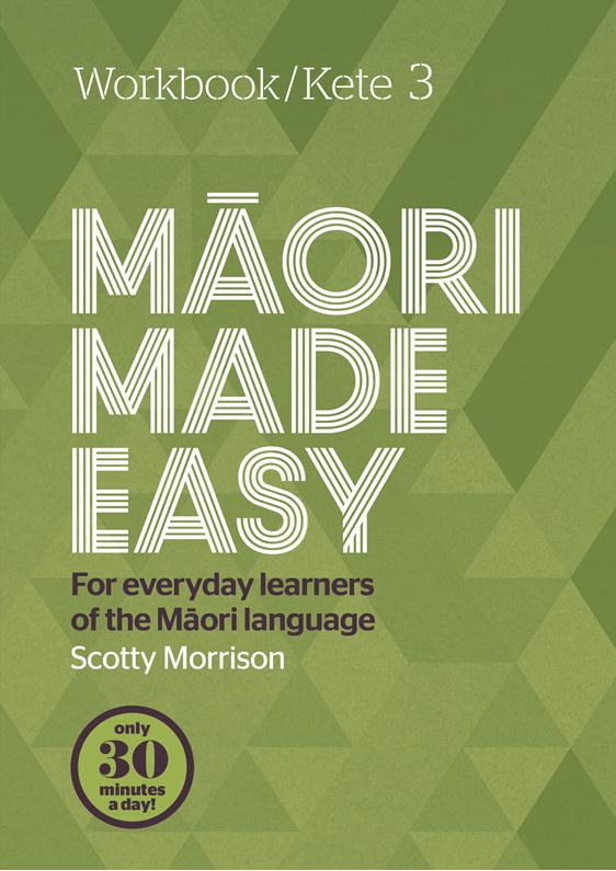 Maori Made Easy Workbook 3/kete 3