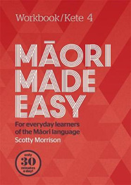Maori Made Easy Workbook 4/Kete 4