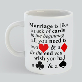 Marriage Like Cards Mug