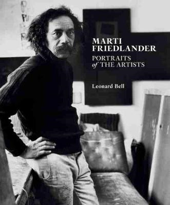 Marti Friedlander: Portraits of the Artists