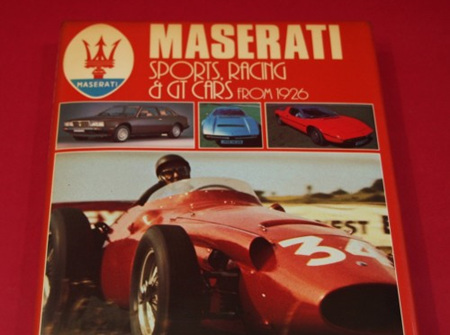MASERATI SPORTS, RACING & GT CARS FROM 1926 SECOND EDITION