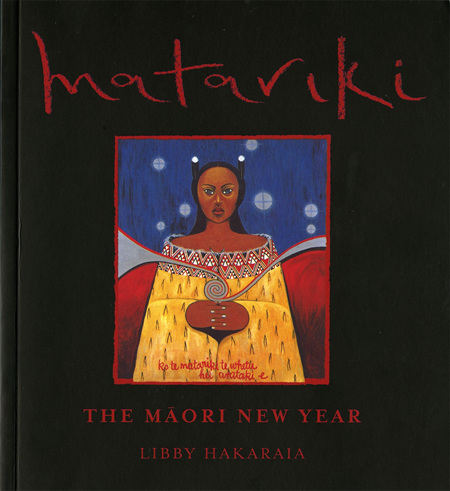 Matariki: The Maori New Year