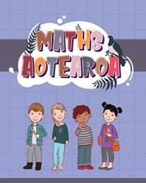 Maths Aotearoa - Charlotte Wilkinson - available from Edify