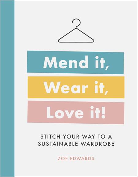 Mend it, Wear it, Love it! (PRE-ORDER ONLY)