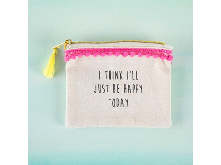Mini Pouch-Just Be Happy Today