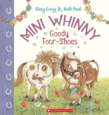 Mini Whinny: Goody Four Shoes