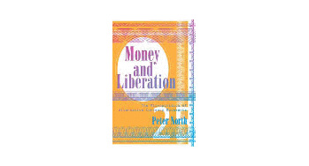 Money and Liberation