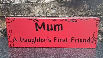 Mum - A Daughters First Friend