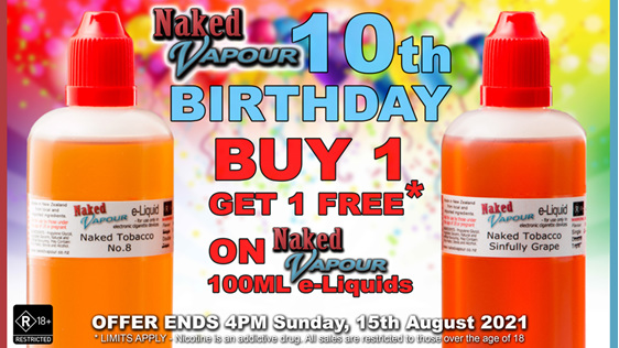 Naked Vapour e-Liquid - 100ml Buy 1, get 1 FREE - 10th Birthday!