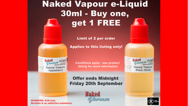 Naked Vapour e-Liquid - 30ml Buy one, get 1 FREE