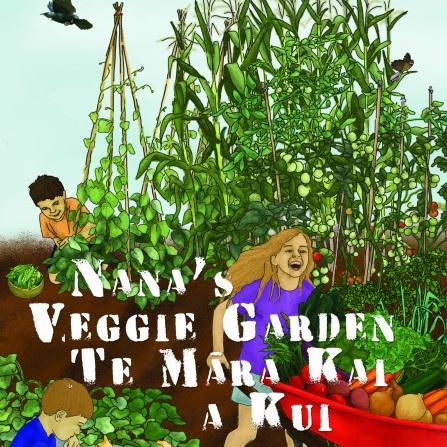 Nana's Veggie Garden - Te Māra Kai a Kui