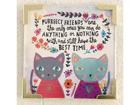 Natural Life Magnet with Metal Corners -  Purrfect Friend