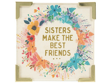 Natural Life Magnet with Metal Corners -  Sisters make the Best Friends