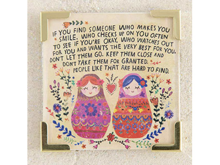 Natural Life Magnet with Metal Corners - Someone who Makes you Smile
