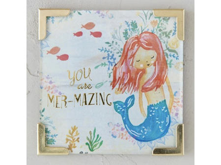 Natural Life Magnet with Metal Corners - You are Mermazing