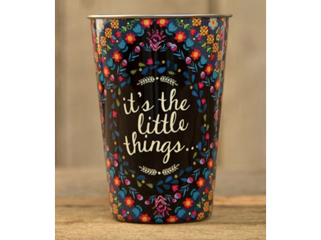 Natural Life Stainless Steel Cup It's the Little Things