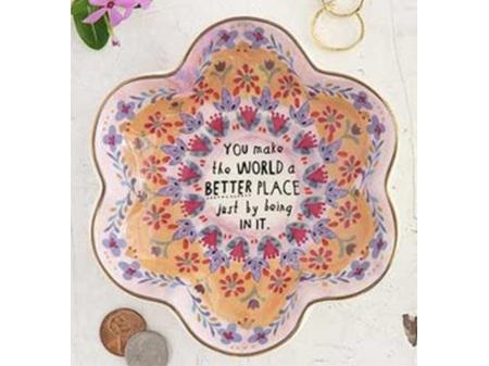 Natural Life Trinket Bowl You Make World Better Place