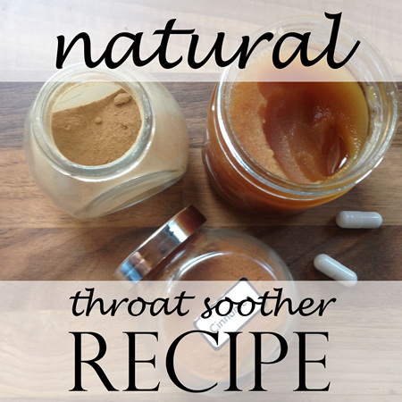 Natural Throat Soother Recipe