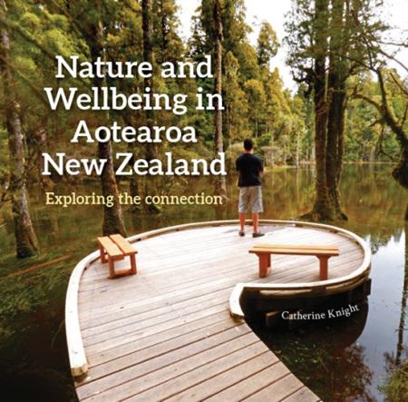 Nature & Wellbeing in Aotearoa New Zealand