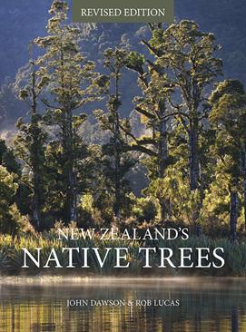 New Zealand's Native Trees - John Dawson & Rob Lucas