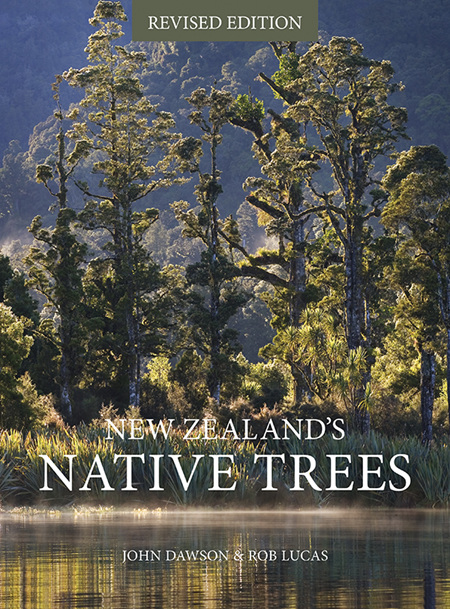 New Zealand's Native Trees - John Dawson & Rob Lucas